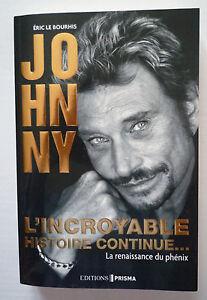 JOHNNY-HALLYDAY-L-039-INCROYABLE-HISTOIRE-CONTINUE