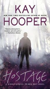 Hostage-A-Bishop-Special-Crimes-Unit-Novel-A-Bishop-SCU-Novel-by-Kay-Hooper