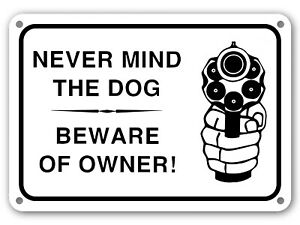 Dog Beware Of Owner Sign Warning Signs
