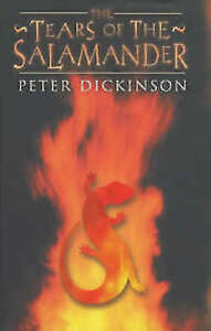 PETER-DICKINSON-THE-TEARS-OF-THE-SALAMANDER-BRAND-NEW