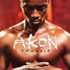 Trouble [Clean Bonus Track] [Edited] by Akon (CD, Jun-2004, Universal Distribution)