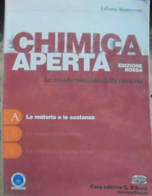 CHIMICA APERTA EDIZIONE ROSSA VOL.A - LILIANA MAMMINO - D' ANNA