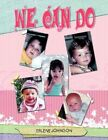 We Can Do 9781436369824 by Erlene Johnson Paperback