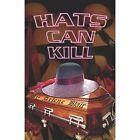 Hats Can Kill by Arlene Blair 9781413770933