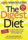 The Digest Diet: The Best Foods for Fast, Lasting Weight Loss by Liz Vaccariello (Hardback, 2012)