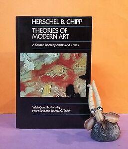 Details About Hb Chipp Theories Of Modern Art A Source Book By Artists Critics Art History