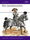 The Landsknechts by Douglas Miller (Paperback, 1976)