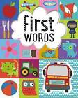 First Words by Make Believe Ideas (Board book, 2015)