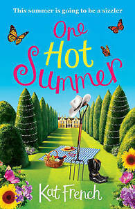 One-Hot-Summer-A-laugh-out-loud-love-story-by-Kat-French-Paperback-2016