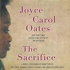 The Sacrifice by Professor of Humanities Joyce Carol Oates (CD-Audio, 2015)