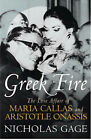 Greek Fire: The Story of Maria Callas and Aristotle Onassis by Nicholas Gage (Hardback, 2000)