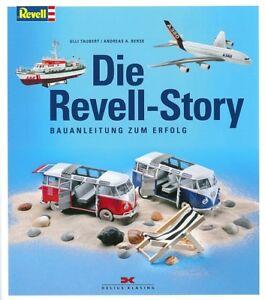 Taubert: Die Revell-Story, Bauanleitung zum Erfolg Modelle/Handbu<wbr/>ch/Geschichte