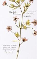 Vessels: A Memoir of What Wasn't, Raeburn, Daniel, New