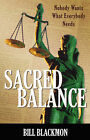 Sacred Balance by Bill Blackmon (Paperback / softback, 2007)