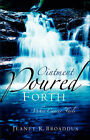 Ointment Poured Forth by Jeanet R Broaddus (Paperback / softback, 2004)