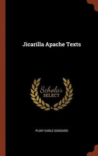 Jicarilla Apache Texts by Pliny Earle Goddard.