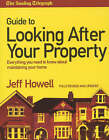 The  Sunday Telegraph  Guide to Looking After Your Property 2004: Everything You Need to Know About Maintaining Your Home by Jeff Howell (Paperback, 2004)