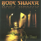 Bang...You're Dead by Bone Shaker (CD, Jul-2008, Nightmare Records)