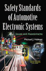 Safety Standards of Automotive Electronic Systems: Issues & Assessments by Nova Science Publishers Inc (Paperback, 2016)