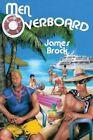 Men Overboard by James Brock (Paperback / softback, 2012)