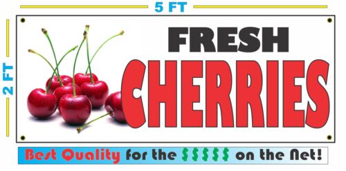 Full Color FRESH CHERRIES BANNER Sign NEW Larger Size Best Quality for the $$$$