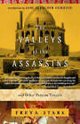 Valleys of the Assassins and Other Persian Travels by Freya Stark (Paperback, 2001)