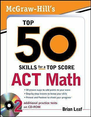 McGraw-Hill's Top 50 Skills for a Top Score: ACT Math, Brian Leaf