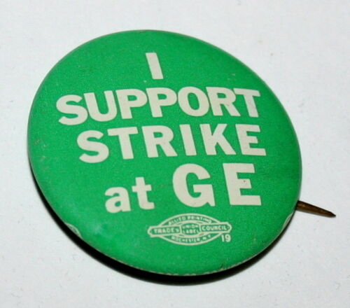 Labor Union I Support Strike at GE General Electric 1970s Button Pin NOS New
