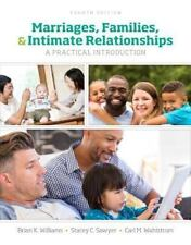 Marriages, Families, and Intimate Relationships (4th Edition) by Williams, Bria