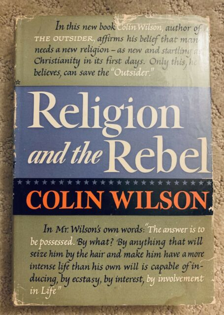 Religion and the Rebel by Colin Wilson Hardcover
