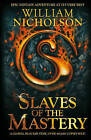 Slaves of the Mastery by William Nicholson (Paperback, 2008)