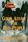 Dear Cthulhu: Good Advice for Bad People by Patrick Thomas (Paperback / softback, 2011)