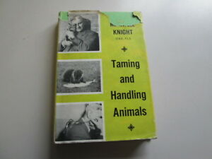 Acceptable-Taming-and-handling-animals-Knight-Maxwell-1959-01-01-Foxing-tan
