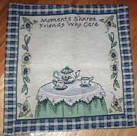 1 Pretty moments Shared..friends Who Care Tapestry Pillow Sham Fabric Panel