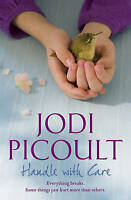 Handle with Care by Jodi Picoult (Paperback, 2009)