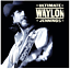 Ultimate-Waylon-Jennings-CD-NEW-Best-of-Greatest-Hits thumbnail 1