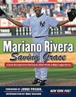 Mariano Rivera: Saving Grace by New York Post (Paperback / softback, 2013)