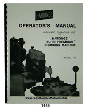 Hardinge Auto Thread Unit On Hc Super Precision Chucker Operator Manual 1446