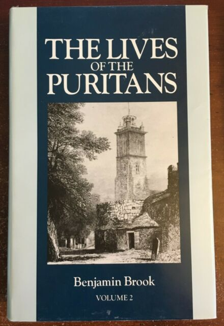 LIVES OF PURITANS, VOL. 2 By Benjamin Brook - Hardcover *Excellent Condition*