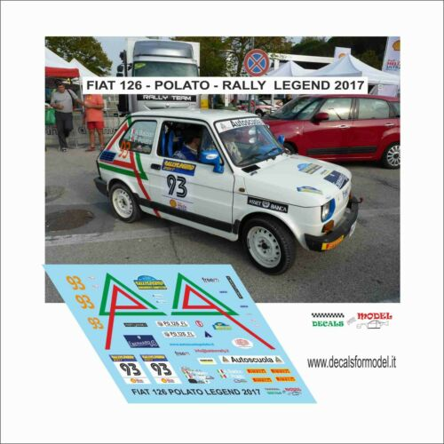 DECALS 1//43 FIAT 126 POLATO RALLY LEGEND 2017