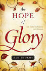 The Hope of Glory: 100 Daily Meditations on Colossians by Sam Storms (Paperback, 2008)