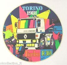VECCHIO ADESIVO Torino 1981 / Old Sticker TIR CAMION RENAULT TURBO R360  (cm 16)