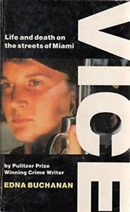 Vice: Life And Death On The Streets Of Miami by Buchanan, Edna Paperback Book