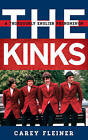 The Kinks: A Thoroughly English Phenomenon by Carey Fleiner (Hardback, 2017)