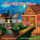 The Kit Kat Caper by Susan R Ross (Paperback / softback, 2008)