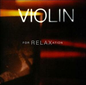 VIOLIN-FOR-RELAXATION-CD-VARIOUS-NEW-SEALED