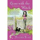 Gone with the Witch: A Wishcraft Mystery by Heather Blake (Paperback, 2016)