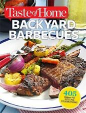Taste of Home Backyard Barbecues : 350+ Dishes for Sizzling Celebrations HB 2014
