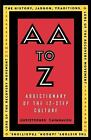 AA to Z : An Addictionary of the 12-Step Culture by Christopher Cavanaugh (1998, Paperback)