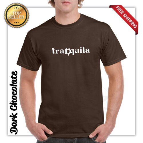 Funny Spanish Tranquila relax T Shirts S-3XL 15 colors front \ Back HQ printing